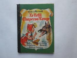 Le Petit Chaperon Rouge - Magazines Et Périodiques