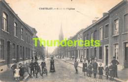 CPA CHATELET RUE DE L'EGLISE - Châtelet