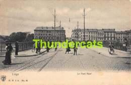 CPA LIEGE LE PONT NEUF - Luik