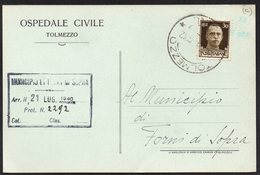 ITALY ITALIA ITALIEN 1940. POSTCARD CARTOLINA OSPEDALE CIVILE, TOLMEZZO FORNI DI SOPRA - Italy