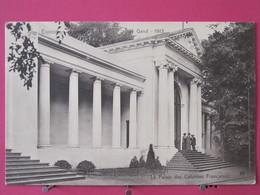Visuel Pas Très Courant - Belgique - Gand - Exposition Universelle 1913 - Palais Des Colonies Françaises - Recto-verso - Gent