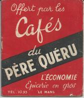LE MANS L ECONOMIE EPICERIE EN GROS PUBLICITE PETIT AGENDA ANNEE 1954OFFERT PAR LES CAFES DU PERE QUERU - France