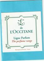 L'OCCITANE  Petit Livret   Booklet  **  Ligne Parfum ** 2 Scans - Cartes Parfumées