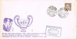 30443. Carta MERIDA (Badajoz) 1986. Inauguracion MUSEO Romano Por Reyes España - 1931-Hoy: 2ª República - ... Juan Carlos I