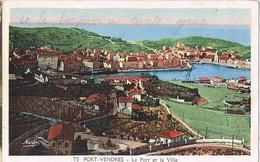 30448. Postal PORT VENDRES (Pyreneés Orientales). Le Port Et La Ville - Port Vendres