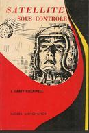 CARREY ROCKWELL - SATELLITE SOUS CONTROLE - MAME - SUCCES ANTICIPATION - 1956 - Livres, BD, Revues
