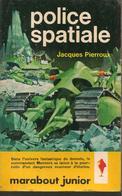J PIERROUX - POLICE SPATIALE - MARABOUT JUNIOR N° 203 - 1961 - Livres, BD, Revues