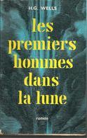 H.G  WELLS - LES PREMIERS HOMMES DANS LA LUNE - MERCURE DE FRANCE - 1958 - Jaquette - Livres, BD, Revues
