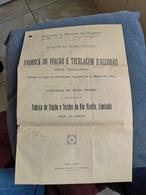 FABRICA DE FIAÇÃO E TECELAGEM D`ALGODÃO SANTO THYRSO FAB DE FIAÇÃO E TECIDOS DO RIO VIZELLA, - Portugal