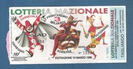 LOTTERIA NAZIONALE DEL CARNEVALE 1996 (VIAREGGIO/ACIREALE/PUTIGNANO) - Biglietto Da Lit. 5000 In Buone Condizioni. - Lottery Tickets