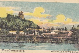 AK Vilnius - Wilno - Schlossberg - Zamkowa Góra - Feldpost Pferde-Lazarett 9. Kav.-Division - 1915 (37605) - Lithuania
