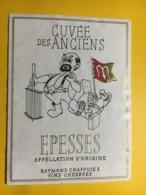 9002 - Cuvée Des Anciens Ecole De Fromageire De Moudon Suisse Epesses Raymond Chappuis Chexbres - Etiketten