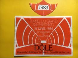 9006 - Tunnel Du Grand Saint-Bernard 19 Mars 1984  Dôle Cave Du Grand Brûlé Leytron Suisse - Etiketten