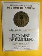 9016 -  Les Routiers Suisse Section De Genève Domaine De Famolens Mont-sur-Rolle - Etiketten