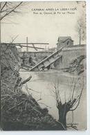 Cambrai Apres La Liberation Pont Du Chemin De Fer Sur L' Escaut Longuet Imp Photo 1934 - Cambrai