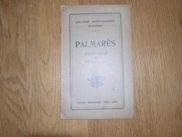 PALMARES D' Honneur Et D' Excellence  ANNEE 1925 1926 COLLEGE SAINT VINCENT à SOIGNIES Ecole Prix Résultats - Diploma & School Reports