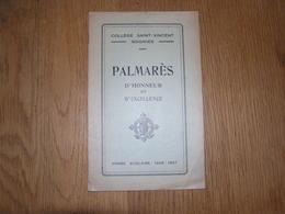 PALMARES D' Honneur Et D' Excellence  ANNEE 1926 1927 COLLEGE SAINT VINCENT à SOIGNIES Ecole Prix Résultats - Diploma & School Reports