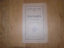 PALMARES D' Honneur Et D' Excellence  ANNEE 1927 1928 COLLEGE SAINT VINCENT à SOIGNIES Ecole Prix Résultats - Diploma & School Reports