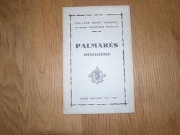PALMARES D' Honneur Et D' Excellence  ANNEE 1931 1932 COLLEGE SAINT VINCENT à SOIGNIES Ecole Prix Résultats - Diploma & School Reports