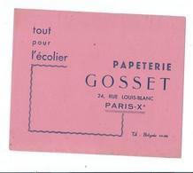 BUVARD PAPETERIE GOSSET - PARIS - TOUT POUR L'ECOLIER - Stationeries (flat Articles)