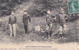 LES VOSGES PITTORESQUES/ Douaniers Francais Et Allemand Sur La Frontiere - Customs