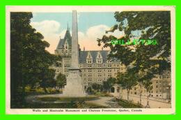 QUÉBEC - WOLFE AND MONTCALM MONUMENT AND CHATEAU FRONTENAC - THE VALENTINE & SONS - Québec - La Cité