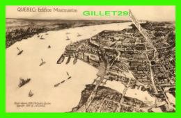 QUÉBEC - ÉDIFIVE MONTMARTRE - 1918, J. A. CANTIN - ANIMÉE DE BATEAUX - DOS NON DIVISÉ - - Québec - La Cité