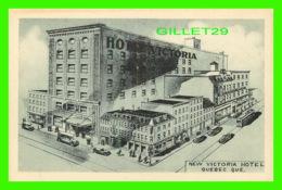 QUÉBEC - NEW VICTORIA HOTEL - ANIMATED - PHOTOGELATINE ENGRAVING CO LIMITED - - Québec - La Cité