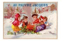 Chromo Imp. BOGNARD 3-52, Enfants Jouant Dans La Neige, Hiver, Au Pauvre Jacques - Chromos