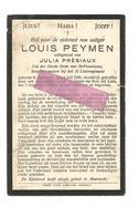WO 13. LOUIS  PEYMEN - Sergeant-Majoor  11e Linieregiment - °MAESEYCK 1886 / Gesneuveld Bij LUIK 1914 - Images Religieuses