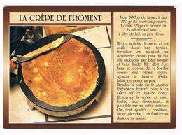 CPM Recette De Cuisine : La Crêpe De Froment - Bretagne - Recipes (cooking)