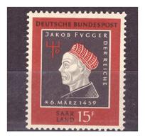 SAAR/SARRE -  1959 - 5° CENTENARIO DELLA MORTE DI JAKOB FUGGER. -  MNH** - 1957-59 Federazione