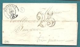 Landes - Hagetmau Pour Bayonne. CàD Type 15 + Taxe Tampon 25. 1852 - Marcophilie (Lettres)