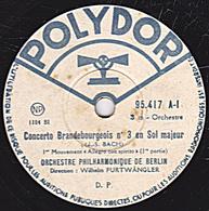 78 Trs - 30 Cm - état B - ORCH. PHIL. DE BERLIN -  Concerto Brandebourgeois N°3  Allegro Con Spirito 1re Et 2e Parties - 78 Rpm - Schellackplatten