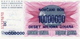 BOSNIA-HERZEGOVINA-NOVCANI BON 10 MILIONA DINARA 1993 P-36 UNC - Bosnia Erzegovina