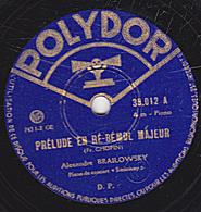 78 Trs - 30 Cm - état B -  Alexandre BRAILOWSKY - PRELUDE Et ETUDES  DE CHOPIN - 78 Rpm - Schellackplatten