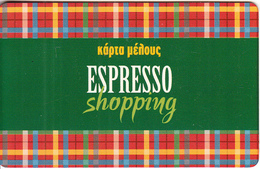 GREECE - Espresso Shopping, Member Card, Sample - Autres Collections