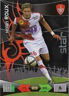 CARTE PANINI ADRENALYN XL LIGUE 1 SAISON 2010-11 STADE BRESTOIS 29 NOLAN ROUX - STAR - Trading Cards