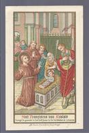 SINT FRANCISCUS VAN ASSISIE BRENGT DE GEWENTE IN HET KIND JEZUS IN HET KRIBBEKEN TE VEREEREN - STEENDRUK GOLDPRINT - Images Religieuses
