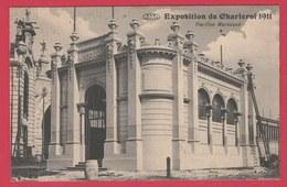 Charleroi - Exposition De 1911 - Pavillon Warocqué  -1911 ( Voir Verso ) - Charleroi