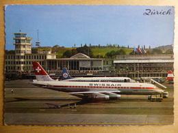 AIRPORT / FLUGHAFEN / AEROPORT     ZURICH KLOTEN  DC 8 SWISSAIR - Aerodromi