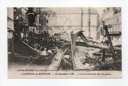 - CPA BOURGES (18) - INCENDIE Du 14 Septembre 1928 - L'amoncellement Des Ferrailles - - Bourges