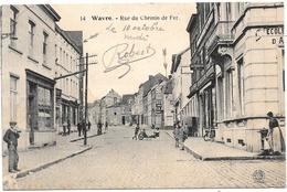 Wavre NA14: Rue Du Chemin De Fer - Wavre