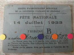 CINE - CHINA - SHANGHAI CONCESSION FRANCAISE Ticket Accés Tribune 14 Juillet 1933 - Tickets D'entrée