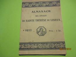 Grand Almanach Des Annales De Sainte Thérése De LISIEUX/ Les Lieux De Pélérinage/Calvados /1933  CAN759 - Religion & Esotérisme