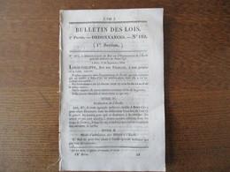 BULLETIN DES LOIS N°182 28 SEPTEMBRE 1832 ORDONNANCE DU ROI SUR L'ORGANISATION DE L'ECOLE SPECIALE MILITAIRE DE SAINT CY - Décrets & Lois