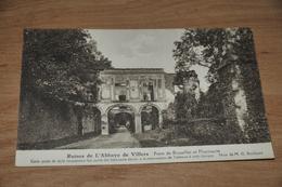 5987- RUINES DE L'ABBAYE DE VILLERS, PORTE DE BRUXELLES ET PHARMACIE - Non Classés