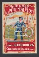 Etiquette Chicorée  -  Au Petit Matelot  -  Jules Schoonberg à Coudekerque Branche  (59) - Labels