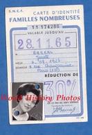 Carte Ancienne D'identité Familles Nombreuses SNCF - Gare PARIS Est - Josette BARRAL - 28 Novembre 1965 - Titres De Transport