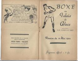 PARIS - BOXE Au Palais De Glace Réunion Du 14 Mai 1944 - 8 Pages Nombreuses Pub. Dont Loterie Nationale Et Banania - Programs